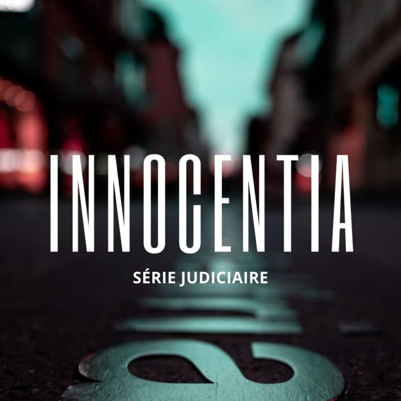 Innocentia_Serie-Judiciaire-podcast-Cover