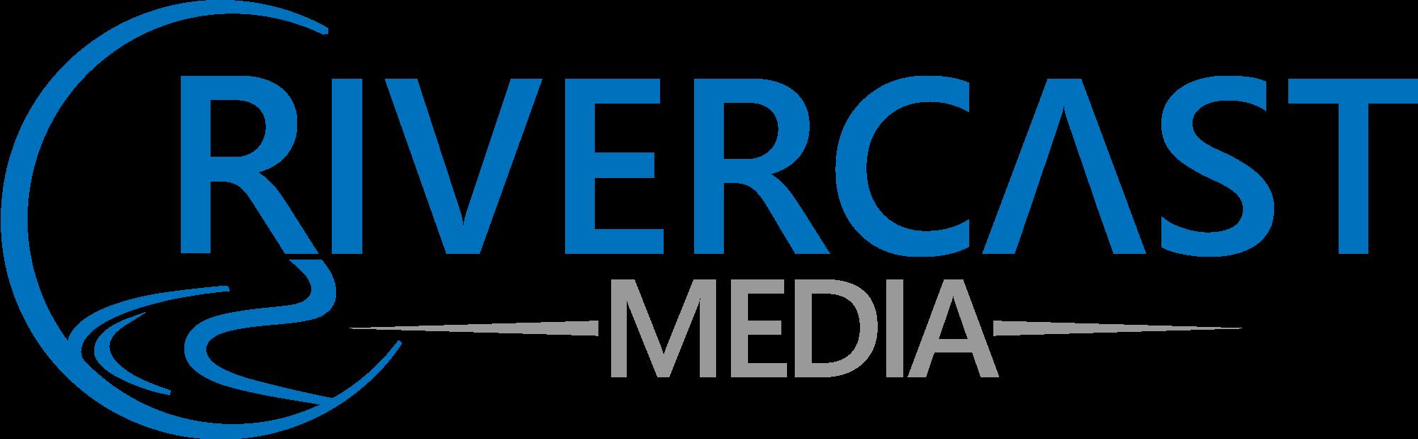 Rivercast Media
